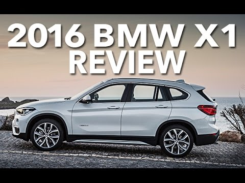 Crossover 2016 BMW X1 Review and Full Road Test Drive Best Expert Car Buying Guides and Test Drives