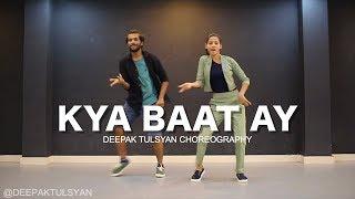 Kya baat ay   harrdy Sandhu   Beginner Dance Choreography   Deepak Tulsyan