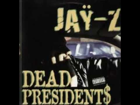 Dead Presidents Jay-Z By.King $hep