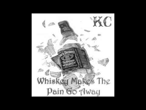 Whiskey Makes The Pain Go Away