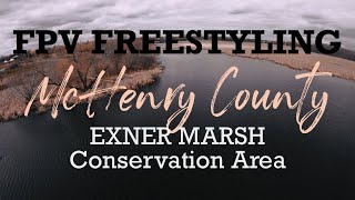 FPV Freestyle Exner Marsh Conservation Area McHenry County