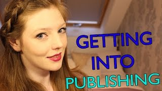 HOW TO GET YOUR FIRST JOB IN PUBLISHING | The Book Belle