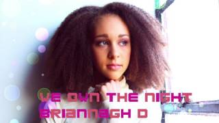 We Own the Night (Audio) - Briannagh D