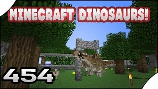 Minecraft Dinosaurs! || 454 || Tethers and Happiness