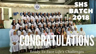 A Graduation Special Part 2 (MHCS SHS Batch 2018)  Ready To Face Life's Challenges