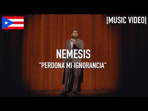 Nemesis - Perdona Mi Ignorancia [ Music Video ]