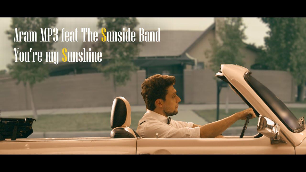 Aram MP3 feat. The Sunside Band – You're My Sunshine