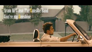 Aram Mp3 Feat. The Sunside Band - You're My Sunshine