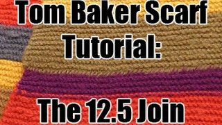 Doctor Who Tom Baker Scarf Tutorial - The 12.5 Join
