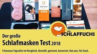 Der große Schlafmasken Test 2018. Im Vergleich: 9 Topseller von Amazon
