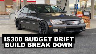 Lexus IS300 Budget Drift Build Break Down!