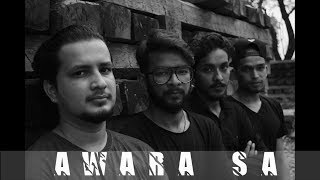 Awara Sa - Official | Unknown Artist The Band  - unknownartist