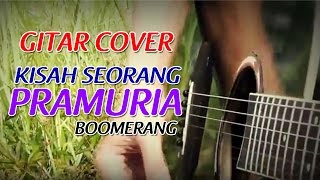 BOOMERANG - KISAH SEORANG PRAMURIA (Cover by Shandye Rich)
