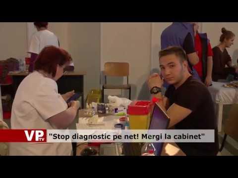 """Stop diagnostic pe net! Mergi la cabinet"""
