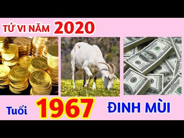 Năm 2020 Tuổi ĐINH MÙI – 1967 I BIẾN ĐỘNG về CÔNG DANH, SỰ NGHIỆP, VẬN HẠN BẠN CẦN BIẾT