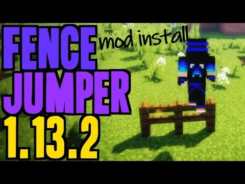 FENCE JUMPER MOD 1.13.2 minecraft - how to download and install Fence Jumper 1.13.2 (with Forge)