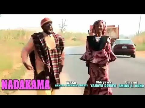 NADAKAMA LATEST HAUSA SONG FULL VIDEO 2017