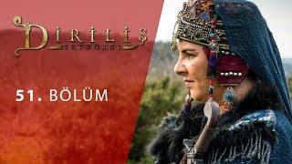 episode 51 from Dirilis Ertugrul