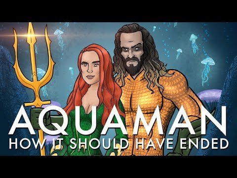How Aquaman Should Have Ended