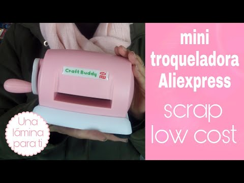 Mini troqueladora AliExpress!!! Alternativa a la mini big shot!!!