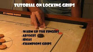 Carrom Locking Grip Tutorial : advices, Champion's grips, ideas, warm up exercices