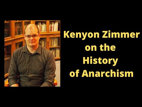 Kenyon Zimmer on the History of Anarchism [Mirror]
