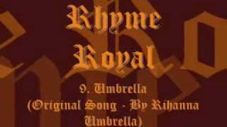 9. Rhyme Royal Ft Rihanna - Umbrella.wmv
