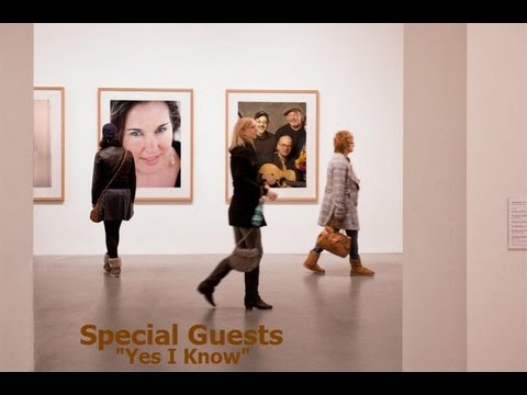 Special Guests - Yes I Know