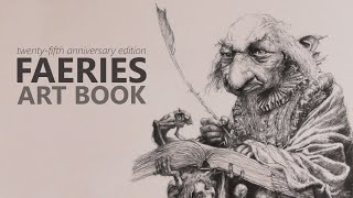FAERIES Twenty-Fifth Anniversary Edition • A Brian Froud And Alan Lee Art Book Click Look