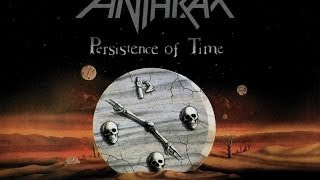 Anthrax - Persistence Of Time [Full Album]