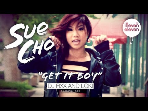 Sue Cho - Get It Boy (DJ Fixx & Loki Original Mix) OFFICIAL MUSIC VIDEO