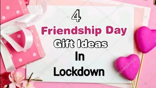 4 Amazing DIY Friendship Day Gift Ideas During Quarantine |Friendship Day Gifts |Friendship Day 2020
