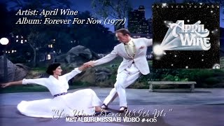 You Won't Dance With Me - April Wine (1977) FLAC Remaster HD Video ~MetalGuruMessiah~