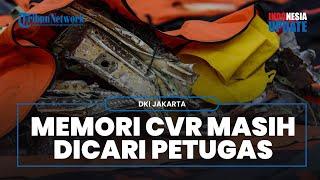 Pecahan Bagian Black Box CVR Sriwijaya Air SJ-182 Ditemukan, Tapi Memorinya Masih dalam Pencarian