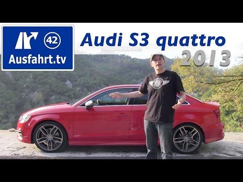 2013 Audi S3 quattro Limousine : Fahrbericht / Probefahrt / Test / Erfahrungen