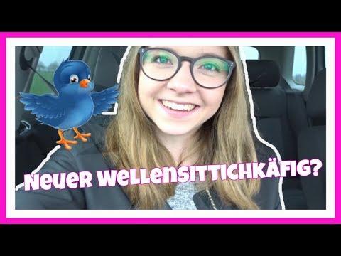 Neuer Wellensittichkäfig? Vlog vom 14.04.2018