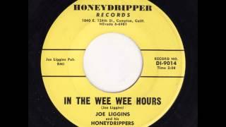 Joe Liggins - In The Wee Wee Hours