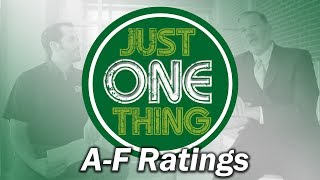 Just One Thing: A-F Ratings