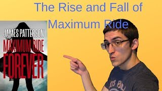 The Rise And Fall Of Maximum Ride