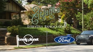 Ford Everyday Explorations: Discover Atlanta's redeveloped Beltline