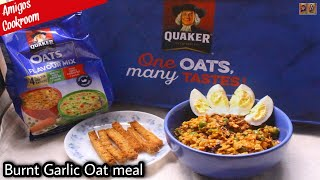 Burnt Garlic Oat Meal recipe | Healthy oat meal | #OneOatsManyTastes | #HowTo | #DIY | Diet recipe