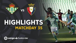 Highlights Real Betis vs CA Osasuna (3-0)