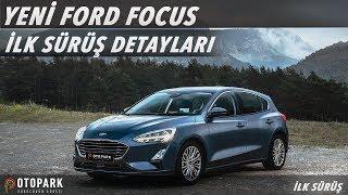 Yeni Ford Focus Sedan 1.5 TDCI 8at | İlk Sürüş