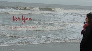 My first original song: 'For you'