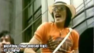 Magsayawan (thanny QuaDecade Remix) - VST & Company