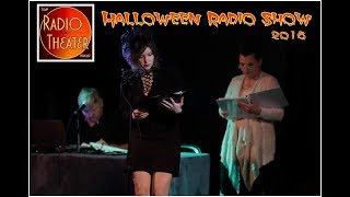 TSVP's Radio Theater Podcast (Ep4): 2018 HALLOWEEN RADIO SHOW