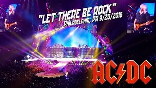 AC/DC - LET THERE BE ROCK - PHILADELPHIA, PA 9/20/2016 - AMAZING VERSION!!!