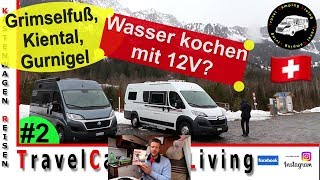 #2 Berner Oberland, 12 V Blitzwasserkocher von Unold /  Kiental mit Problem / Gurnigel wir kommen