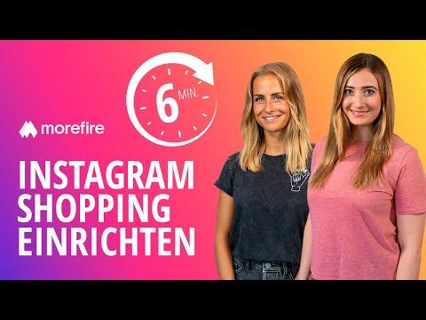 , title : 'Wie richte ich Instagram Shopping in 6 Minuten ein? So gehts! | morefire'