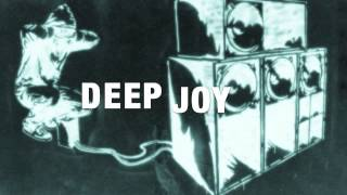 DEEP JOY - Drop Down (original)